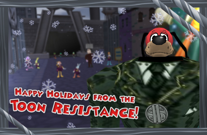 Happy Holidays from Lord Lowden Clear and the Toon Resistance!