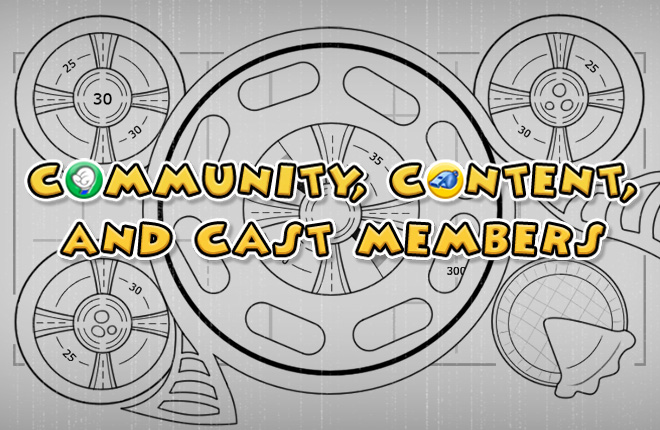 Community, Content, and Cast Members