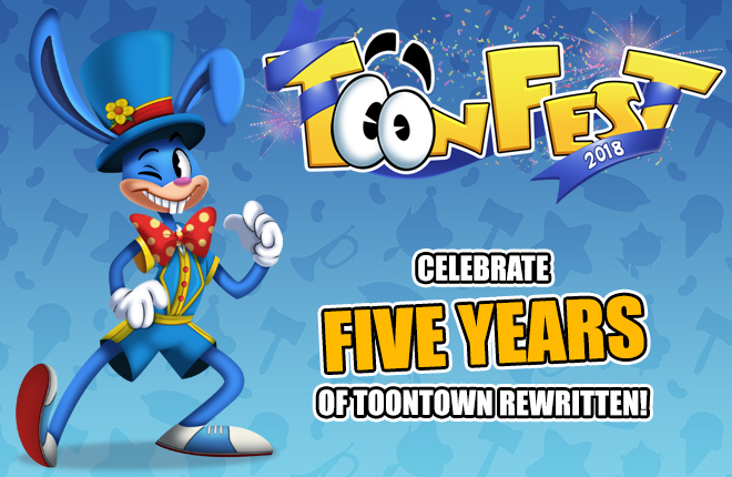 ToonFest 2018: Celebrate FIVE YEARS of Toontown Rewritten!